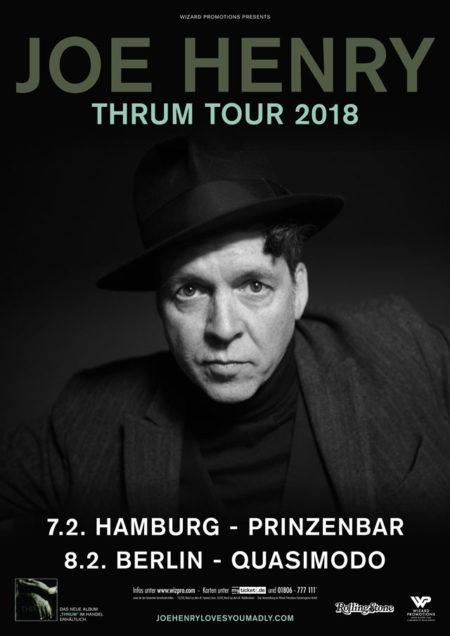 JOE HENRY Thrum Tour 2018